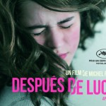 Despuès de Lucia :  le film coup de poing de 2012 ?