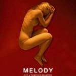 Melody, le très beau film de Bernard Bellefroid