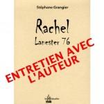 Focus sur l'écrivain Stéphane Grangier, auteur de Rachel, Lanester 76