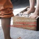 L'Étrange Histoire d'une expérience urbaine, un documentaire de Julien Donada sur l'Hôtel Pasteur