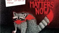 Ursus Minor : What matters now ? Un raton-laveur !