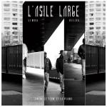 «Entre le Flow et La Plume», L'Asile Large s'évade !