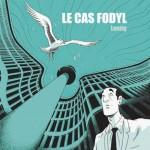 Lomig : Le Cas Fodyl