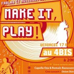 Make it, play ! Musique(s) d'insertion