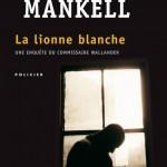La Lionne blanche, de Henning Mankell