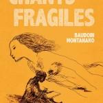Sable blanc et Chants fragiles : poésie chez l'Œuf