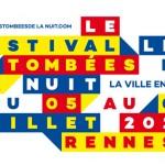 Tombées de la nuit : Rennes only