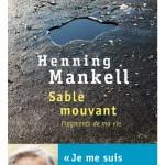Sable mouvant – Fragments de ma vie, d'Henning Mankell
