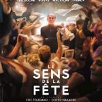 Le sens de la fête, d'Éric Toledano et Olivier Nakache