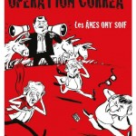 Opération Correa, de Pierre Carles
