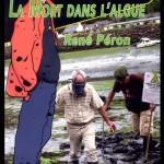 La Mort dans l'algue, de René Péron