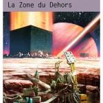 La Zone du Dehors, d'Alain Damasio