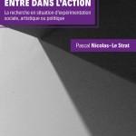 Quand la sociologie entre dans l'action, de Pascal Nicolas-Le Strat
