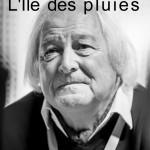 [Rencontre] L'Île des pluies, roman de Marc Gontard