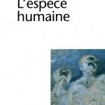 L'Espèce humaine, de Robert Antelme