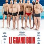 Le grand bain, comédie de Gilles Lellouche