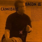 Bacon le Cannibale : dévorer la langue