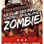 Le club des punks contre l'apocalypse zombie, de Karim Berrouka