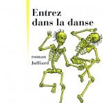 Entrez dans la danse, roman de Jean Teulé