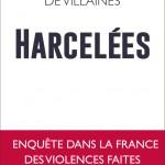 «Harcelées», une enquête pour comprendre et lutter contre les violences sexistes en France