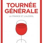 «Tournée générale», une histoire de France à travers le verre