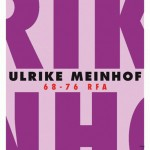 Ulrike Meinhof – 68-76 RFA, d'Alain Lacroix