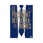 Le président des ultra-riches, de Michel Pinçon et Monique Pinçon-Charlot