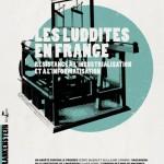 Les luddites en France – Résistance à l'industrialisation et à l'informatisation