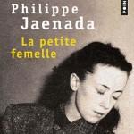 La petite femelle, de Philippe Jaenada