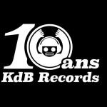 Le label KDB records fête ses 10 ans !