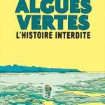 Algues vertes – L'histoire interdite, d'Inès Léraud et Pierre Van Hove