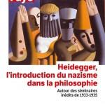 Heidegger, l'introduction du nazisme dans la philosophie, par Emmanuel Faye