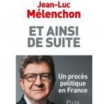 Et ainsi de suite, de Jean-Luc Mélenchon