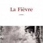 La Fièvre : un roman réussi d'Aude Lancelin