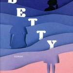 Betty, le pouvoir des femmes