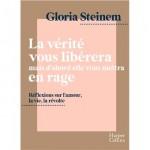 Gloria Steinem : en route vers la rage et la liberté