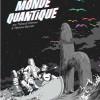 Le mystère du monde quantique, voyage dans les réalités multiples en BD