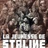 La jeunesse de Staline et Fouché, BD révolutionnaires