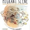 Migrant scène : regard(s) croisé(s)