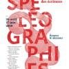 Spéléographies : les écritures souterraines reviennent