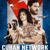 Cuban network, d'Olivier Assayas