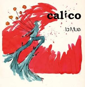 Calico - La mue