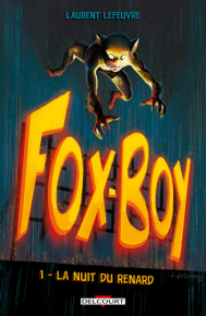 Lefeuvre---Fox-Boy---Couverture