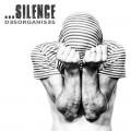 silence-desorganises