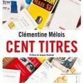 cent-titres-clementine-melois