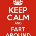 keep-calm-fart-around