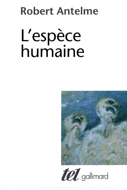 ESPECE-HUMAINE_Robert-Antelme_1947