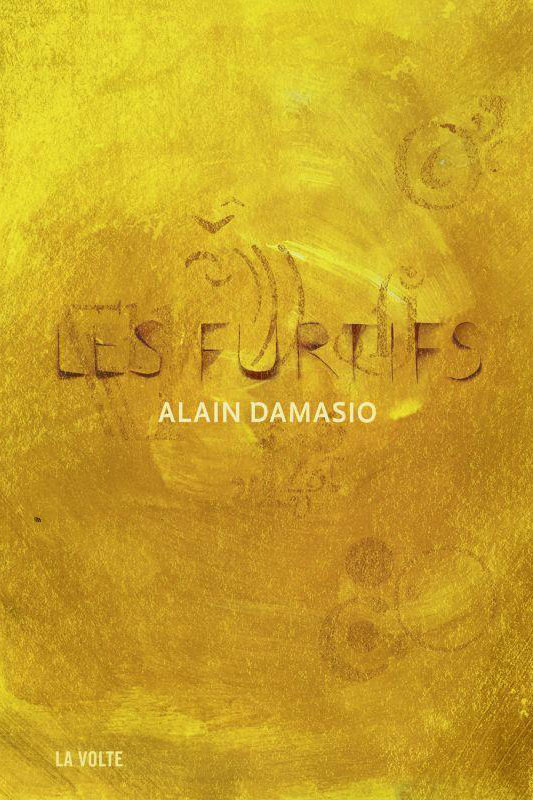 furtifs-alain-damasio