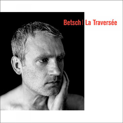 cover_b_betsch_la_traversee